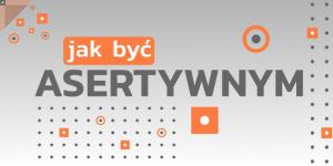 Read more about the article Asertywność: Jak odmawiać bezwyrzutów sumienia?